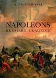 """""""1812 - Napoleons russiske tragedie"""" av Adam Zamoyski"""