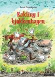 """""""Kakling i kjøkkenhagen"""" av Sven Nordqvist"""
