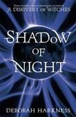 """""""Shadow of night"""" av Deborah Harkness"""
