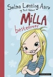 """""""Milla bestemmer"""" av Selma Lønning Aarø"""