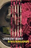 """""""Sivilisasjoner - roman"""" av Laurent Binet"""
