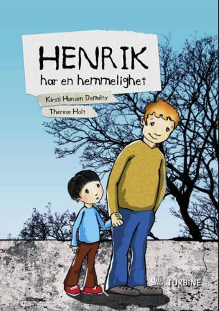 """""""Henrik har en hemmelighet"""" av Kirsti Hansen Demèny"""