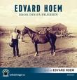 """""""Bror din på prærien"""" av Edvard Hoem"""