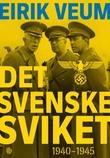 """""""Det svenske sviket 1940-1945"""" av Eirik Veum"""