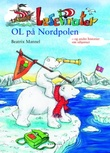 """""""OL på Nordpolen og andre historier om isbjørner"""" av Beatrix Mannel"""