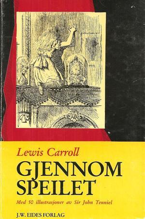 """""""Gjennom speilet"""" av Lewis Carroll"""