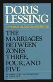 """The Marriages Between Zones Three, Four, and Five (As Narrated By the Chroniclers of Zone Three)"" av Doris May Lessing"