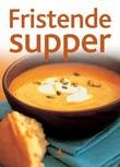"""Fristende supper"" av Rachel Lawrence"