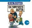 """""""De tøffeste gutta"""" av Arne Svingen"""