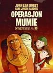 """""""Operasjon Mumie"""" av Jørn Lier Horst"""
