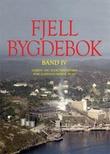 """""""Fjell bygdebok. Bd. IV - gards- og slektshistoria for gardsnummer 30-41"""" av Halvor Skurtveit"""