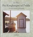 """""""Fra Konglungen til Padda om øyene innerst i Oslofjorden"""" av Gry Waage"""