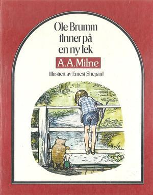 """""""Ole Brumm finner på en ny lek"""" av Alan Alexander Milne"""