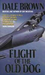 """""""Flight of the old dog"""" av Dale Brown"""