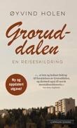 """""""Groruddalen en reiseskildring"""" av Øyvind Holen"""