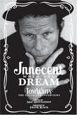 """Innocent When You Dream - Tom Waits"" av Mac Montandon"