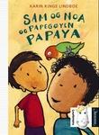 Omslagsbilde av Sam og Noa og papegøyen Papaya