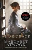 """""""Alias Grace"""" av Margaret Atwood"""