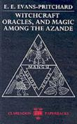 """""""Witchcraft, Oracles and Magic among the Azande"""" av E. E. Evans-Pritchard"""