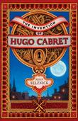 """The Invention of Hugo Cabret - A Novel in Words and Pictures"" av Brian Selznick"