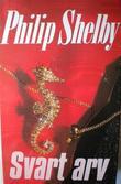 """Svart arv"" av Philip Shelby"