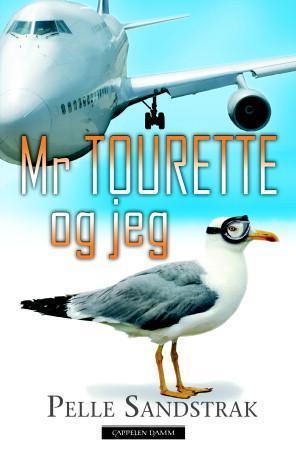 """""""Mr Tourette og jeg"""" av Pelle Sandstrak"""