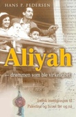 """""""Aliyah - drømmen som ble virkelighet"""" av Hans P. Pedersen"""
