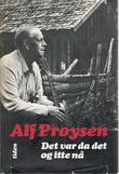 """""""Det var da det og itte nå"""" av Alf Prøysen"""