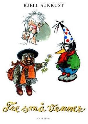 """""""Tre små venner"""" av Kjell Aukrust"""