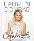 """""""Lauren Conrad celebrate"""" av Lauren Conrad"""