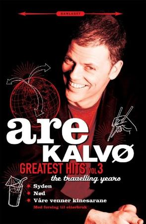 """Greatest hits vol. 3 - the travelling years"" av Are Kalvø"