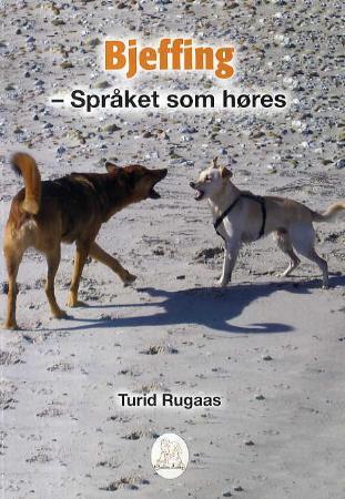"""Bjeffing - språket som høres"" av Turid Rugaas"