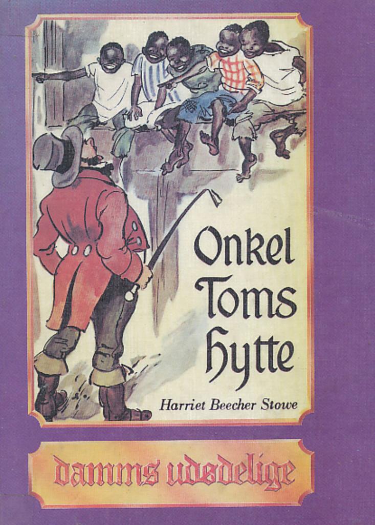 Lækker Onkel Toms hytte av Harriet Beecher Stowe PQ-81