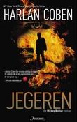 """""""Jegeren - en Mickey Bolitar-roman"""" av Harlan Coben"""