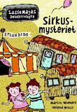 """""""Sirkusmysteriet"""" av Martin Widmark"""