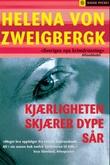 """""""Kjærligheten skjærer dype sår"""" av Helena von Zweigbergk"""