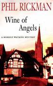 """""""The Wine Of Angels (Merrily Watkins Mysteries)"""" av Phil Rickman"""