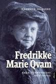"""""""Fredrikke Marie Qvam - rabaldermenneske og strateg"""" av Magnhild Folkvord"""