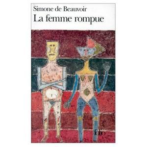 """""""La Femme rompue, Monologue, L'Age de discretion"""" av Simone de Beauvoir"""