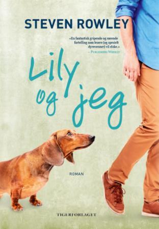 """""""Lily og jeg"""" av Steven Rowley"""