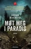 """""""Møt meg i paradis kriminalroman"""" av Heine Bakkeid"""