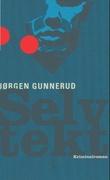 """""""Selvtekt - kriminalroman"""" av Jørgen Gunnerud"""