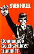 """""""Kommando Reichsführer Himmler"""" av Sven Hazel"""