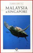 """""""Turen går til Malaysia & Singapore"""" av Ulla Lund"""