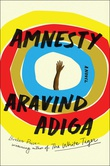 """Amnesty - A novel"" av Aravind Adiga"