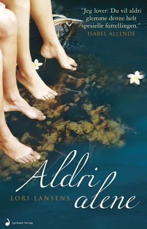 """""""Aldri alene - roman"""" av Lori Lansens"""