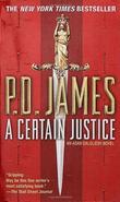 """""""A certain justice - an Adam Dalgliesh mystery"""" av P.D. James"""
