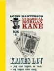 """""""Tigeren er løs ; Kanes lov"""" av Louis Masterson"""