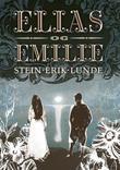 """""""Elias og Emilie"""" av Stein Erik Lunde"""