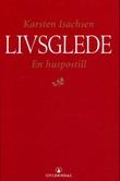 """Livsglede - en huspostill"" av Karsten Isachsen"